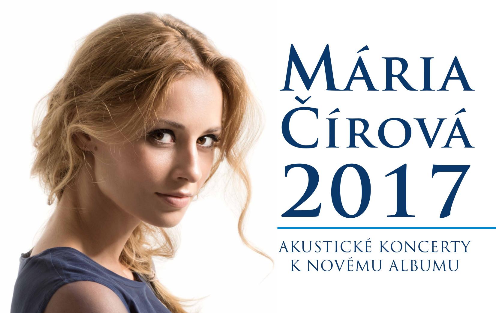 MÁRIA ČÍROVÁ  2017 Akustický koncert k - Kam v meste  23220865f84